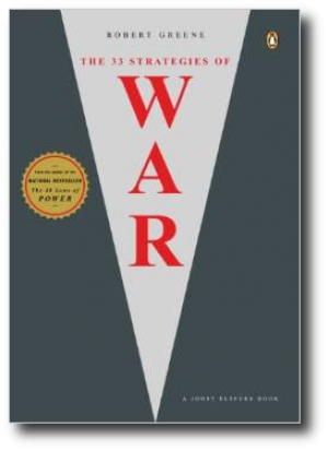 Thirty-Three Stratagies of War, by Robert Greene