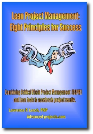 Lean Project Management: Eight Principles for Success, by Lawrence P. Leach
